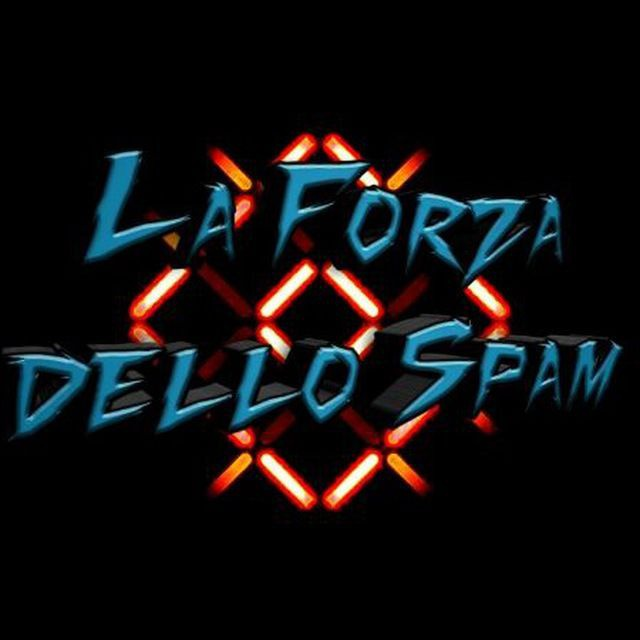 La Forza dello Spam