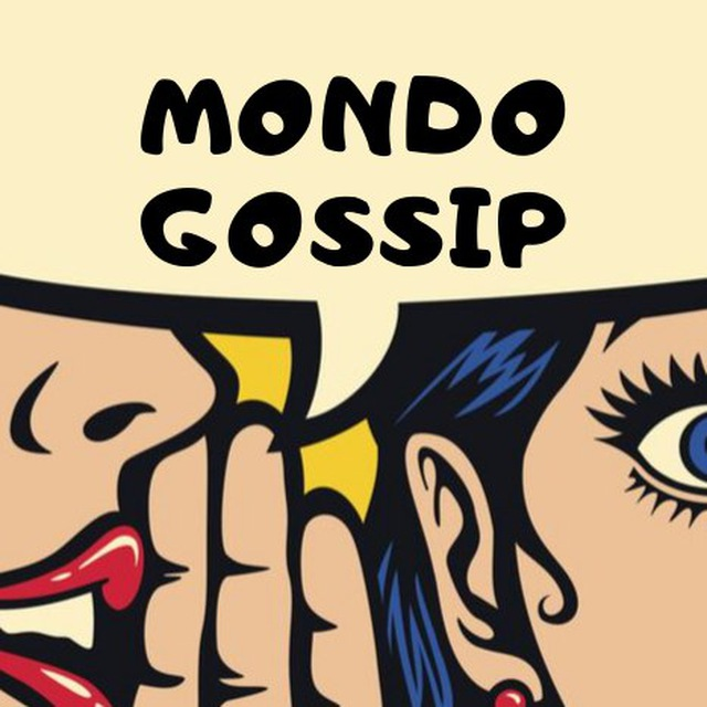 Mondo Gossip