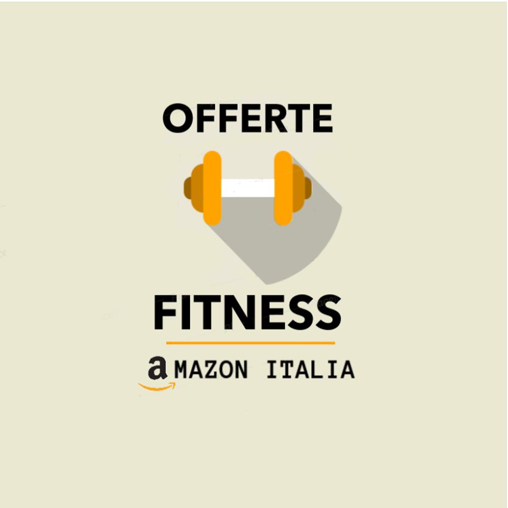 OfferteFitness - Amazon Italia Palestra Deals