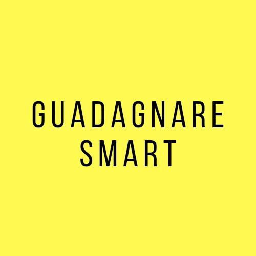 Guadagnare Smart